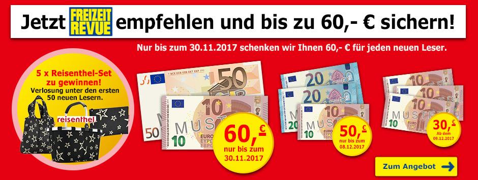 Jetzt FREIZEIT REVUE empfehlen + bis zu 60 € sichern!
