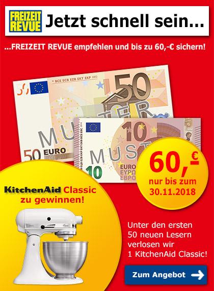 FREIZEIT REVUE empfehlen + bis zu 60 € sichern!